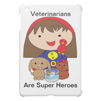 Veterinarians Are Super Heroes iPad Mini Case