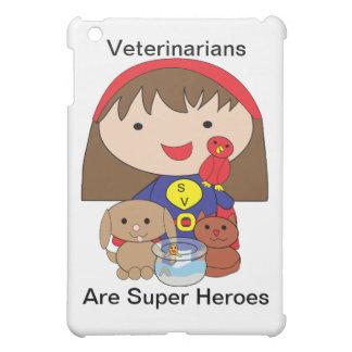 Veterinarians Are Super Heroes iPad Mini Case