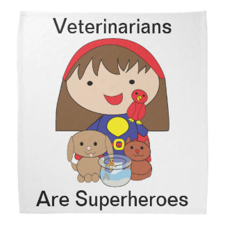 Veterinarians Are Superheroes Bandana