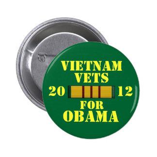 Veterinarios de Vietnam para Obama Pin Redondo De 2 Pulgadas