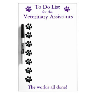 Veterinary Assistant To Do List Dry-Erase Board