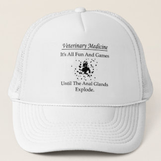 Veterinary Medicine - It's all fun and games until Trucker Hat