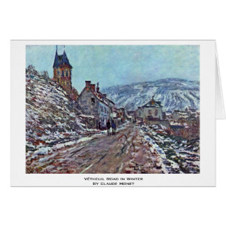 Vétheuil Road In Winter By Claude Monet Greeting Cards