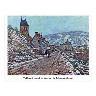 Vetheuil Road In Winter By Claude Monet Postcards