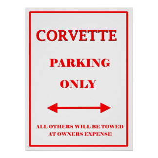 Vette Parking Only Poster