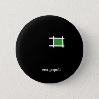 Vex Populi Pinback Button