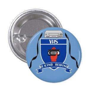 VHS - Badge Pinback Button