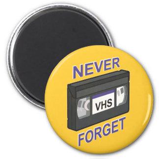 VHS, Never Forget Fridge Magnet