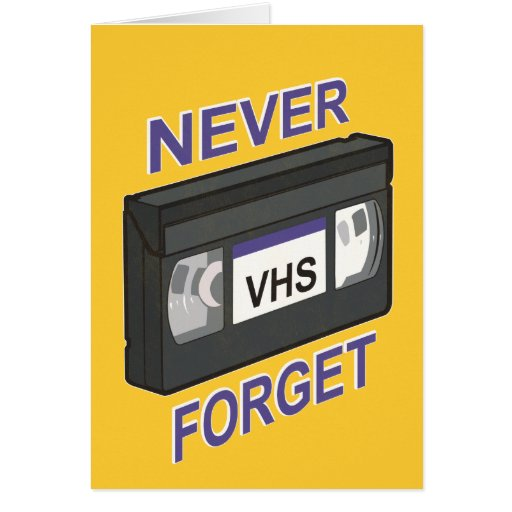 VHS, Never Forget Greeting Cards