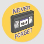 VHS, Never Forget Sticker