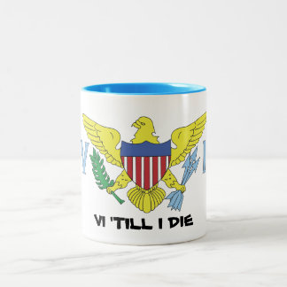 VI Flag - VI TILL I DIE Two-Tone Coffee Mug