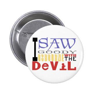 Vi la chuchería Osbourne con el diablo Pin