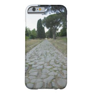 Vía la manera de Appia Appian, camino romano Funda Para iPhone 6 Barely There