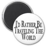 Viaja bastante el mundo imanes