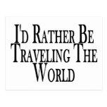 Viaja bastante el mundo tarjetas postales