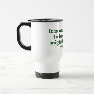 Viaja nunca demasiado tarde la taza