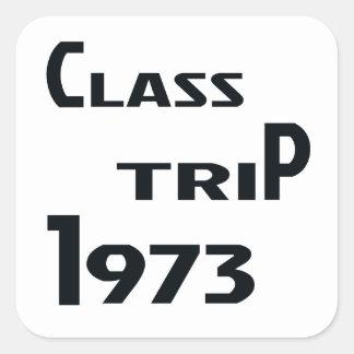 Viaje 1973 de la clase pegatina cuadrada