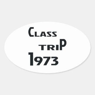 Viaje 1973 de la clase pegatina ovalada