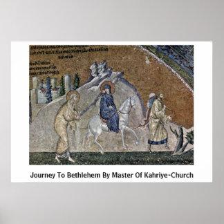 Viaje a Belén por el amo de la Kahriye-Iglesia Posters