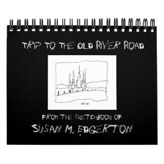 Viaje al calendario viejo del camino del río