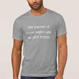 Viaje de la danza - hombres del pie izquierdo camiseta
