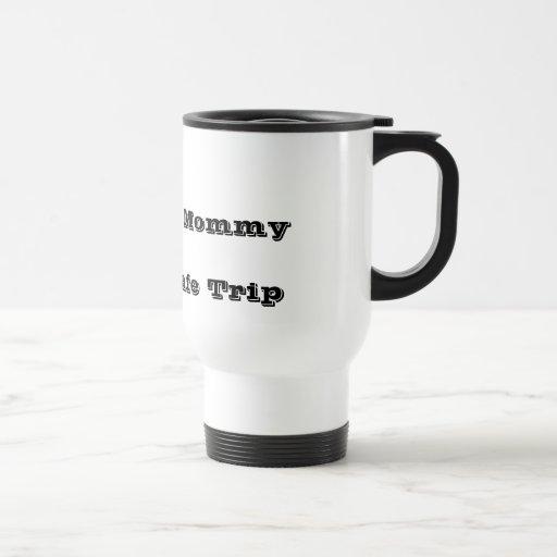 Viaje de la mamá taza de café