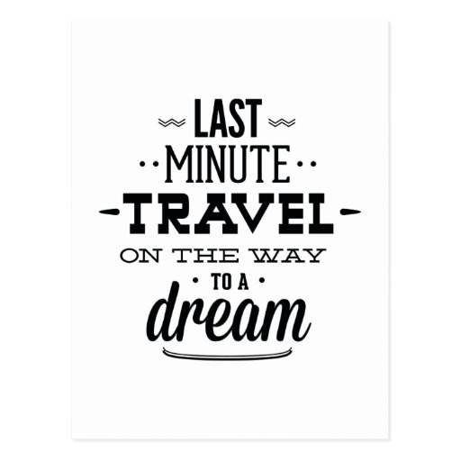 Viaje de última hora en la manera a un sueño postales