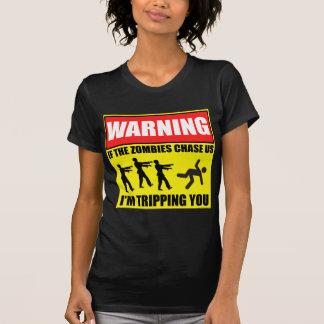 Viaje del zombi que advierte Sign.png Camiseta