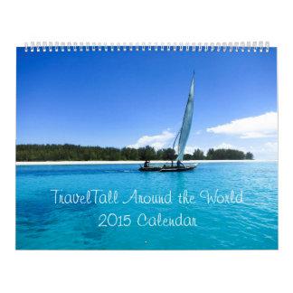 Viaje en todo el mundo en 2015 calendarios de pared