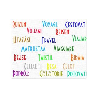 Viaje en varias idiomas europeas lona envuelta para galerías