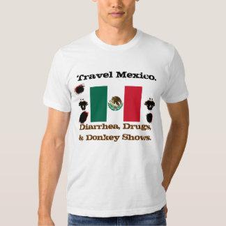 Viaje México: Diarrea, drogas, y demostraciones Remera