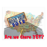 Viaje por carretera 2012 - ¿Estamos allí todavía? Tarjetas Postales