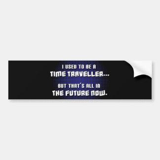 Viajero del tiempo etiqueta de parachoque