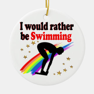 VIBRANT AND COLOR I WOULD RATHER BE SWIMMING CERAMIC ORNAMENT