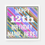 [ Thumbnail: Vibrant, Colorful 12th Birthday + Custom Name Napkin ]