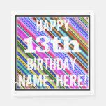 [ Thumbnail: Vibrant, Colorful 13th Birthday + Custom Name Napkin ]