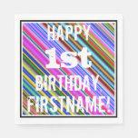 [ Thumbnail: Vibrant, Colorful 1st Birthday + Custom Name Napkin ]