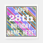 [ Thumbnail: Vibrant, Colorful 28th Birthday + Custom Name Napkin ]