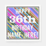 [ Thumbnail: Vibrant, Colorful 36th Birthday + Custom Name Napkin ]