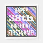 [ Thumbnail: Vibrant, Colorful 38th Birthday + Custom Name Napkin ]