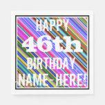[ Thumbnail: Vibrant, Colorful 46th Birthday + Custom Name Napkin ]