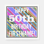 [ Thumbnail: Vibrant, Colorful 50th Birthday + Custom Name Paper Napkin ]