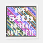 [ Thumbnail: Vibrant, Colorful 54th Birthday + Custom Name Napkin ]