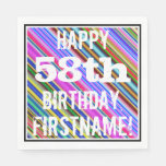 [ Thumbnail: Vibrant, Colorful 58th Birthday + Custom Name Napkin ]