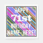 [ Thumbnail: Vibrant, Colorful 71st Birthday + Custom Name Paper Napkin ]