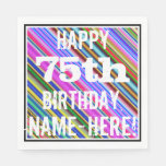 [ Thumbnail: Vibrant, Colorful 75th Birthday + Custom Name Paper Napkin ]