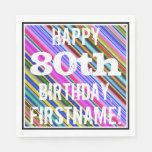 [ Thumbnail: Vibrant, Colorful 80th Birthday + Custom Name Paper Napkin ]