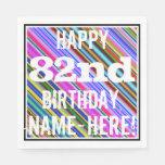 [ Thumbnail: Vibrant, Colorful 82nd Birthday + Custom Name Napkin ]