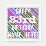 [ Thumbnail: Vibrant, Colorful 83rd Birthday + Custom Name Paper Napkin ]