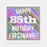 [ Thumbnail: Vibrant, Colorful 85th Birthday + Custom Name Paper Napkin ]